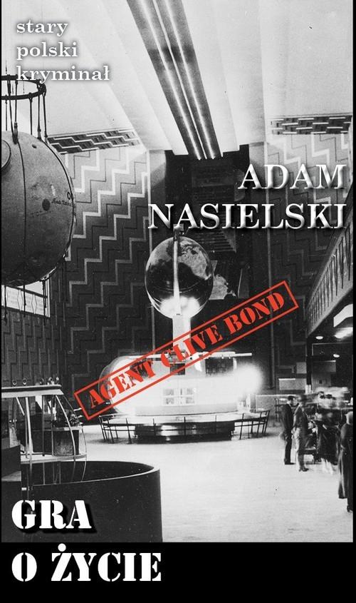 okładka Gra o życieksiążka      Adam Nasielski