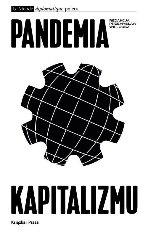 okładka Pandemia kapitalizmuksiążka |  |
