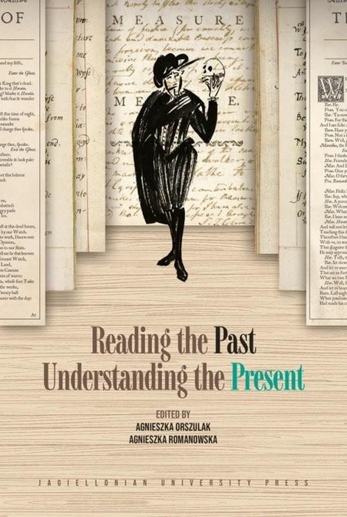 okładka Reading the Past Understanding the Presentksiążka |  |