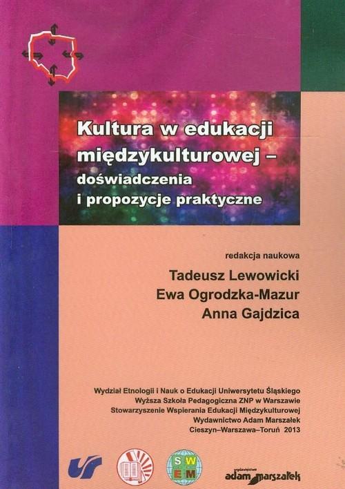 okładka Kultura w edukacji międzykulturowej doświadczenia i propozycje praktyczneksiążka |  |