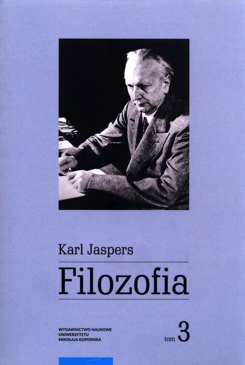 okładka Filozofia Tom 3 Metafizykaksiążka      Karl Jaspers