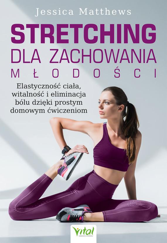 okładka Stretching dla zachowania młodości.ebook | epub, mobi, pdf | Jessica Matthews