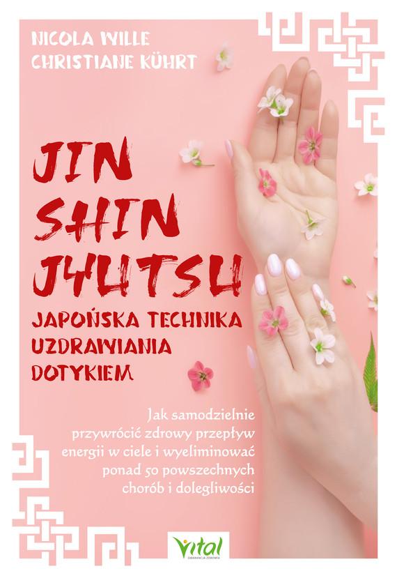 okładka Jin Shin Jyutsu – japońska technika uzdrawiania dotykiem.ebook   epub, mobi, pdf   Wille Nicola, Christiane Kuhrt