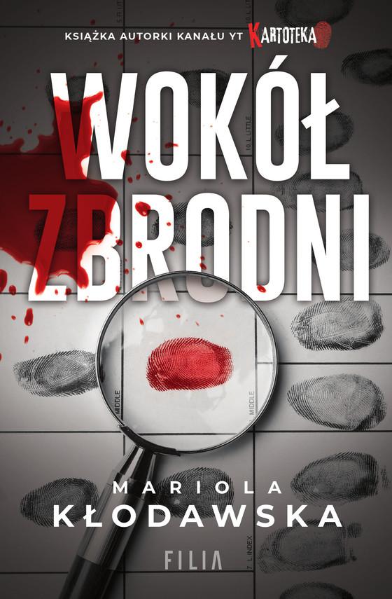 okładka Wokół zbrodniebook | epub, mobi | Mariola Kłodawska