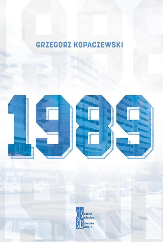 okładka 1989ebook   epub, mobi   Kopaczewski Grzegorz