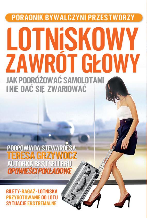 okładka Lotniskowy zawrót głowyebook | epub, mobi | Teresa Grzywocz