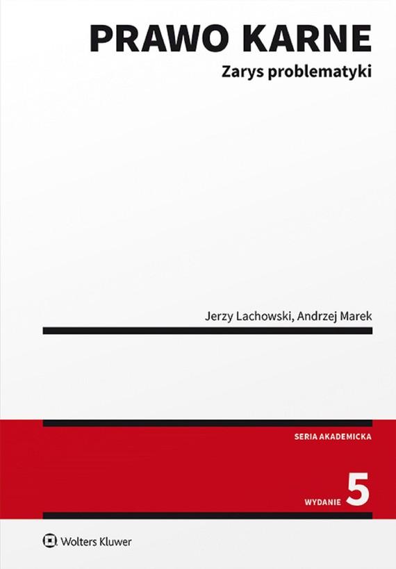 okładka Prawo karne. Zarys problematyki (pdf)ebook   pdf   Jerzy Lachowski, Andrzej Marek