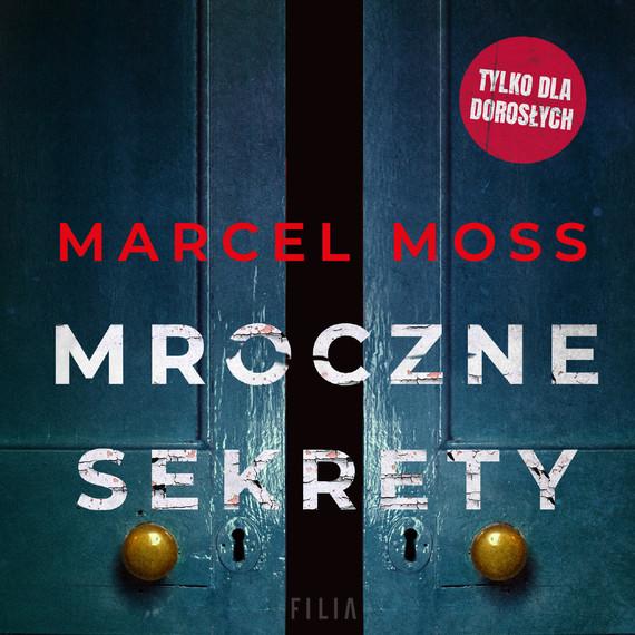 okładka Mroczne sekretyaudiobook | MP3 | Marcel Moss