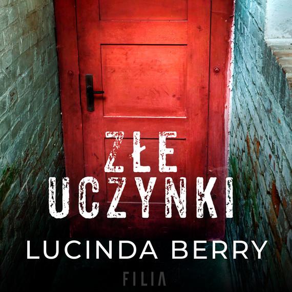 okładka Złe uczynkiaudiobook | MP3 | Lucinda Berry