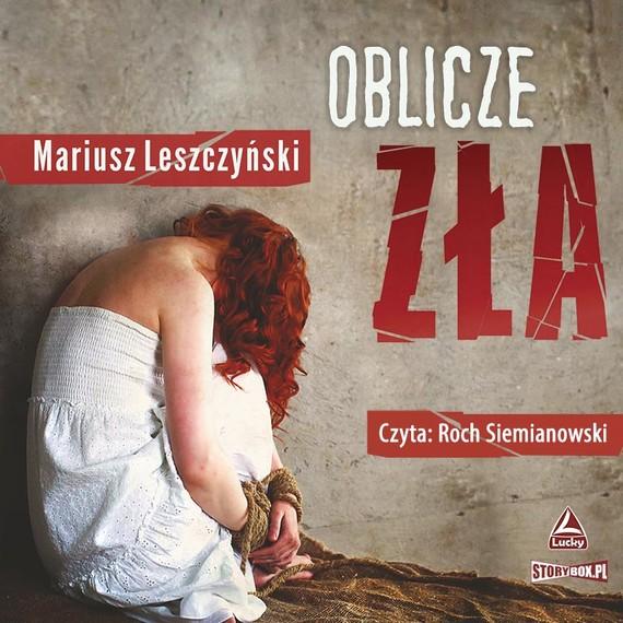 okładka Oblicze złaaudiobook | MP3 | Mariusz Leszczyński