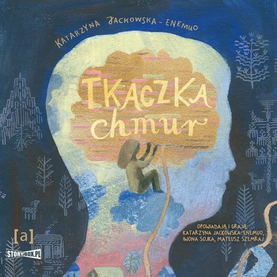 okładka Tkaczka chmur. SŁUCHOWISKOaudiobook   MP3   Katarzyna Jackowska-Enemuo