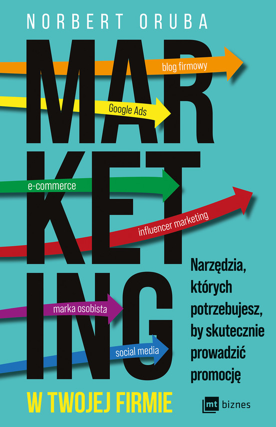 okładka Marketing w twojej firmieebook | epub, mobi | Norbert Oruba