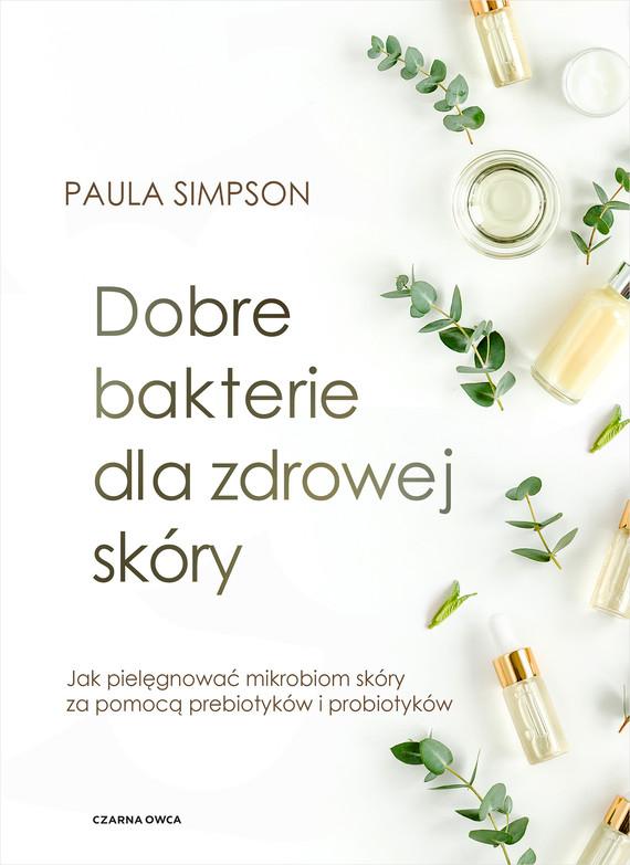 okładka Dobre bakterie dla zdrowej skóryebook   epub, mobi   Paula Simpson
