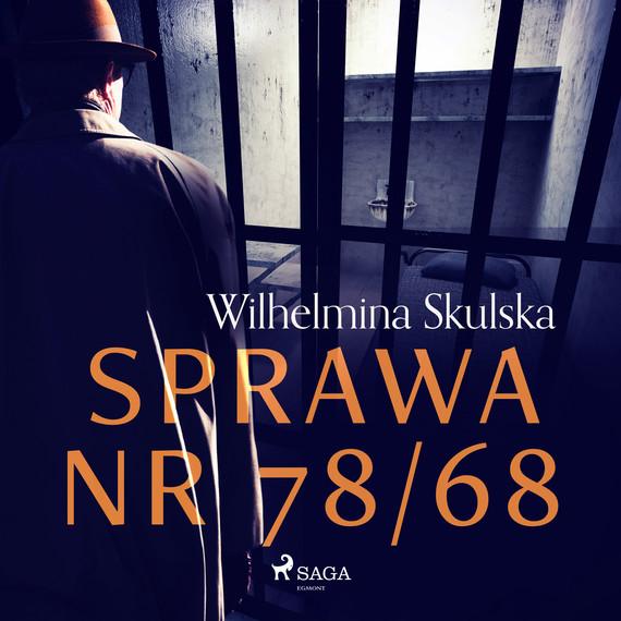 okładka Sprawa nr 78/68audiobook   MP3   Wilhelmina Skulska