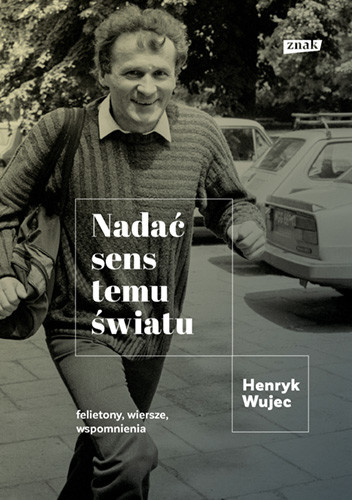okładka Nadać sens temu światuksiążka      Henryk Wujec