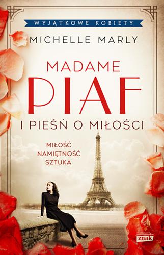 okładka Madame Piaf i pieśń o miłości książka |  | Marly Michelle