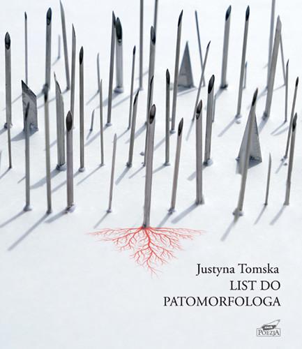 okładka List do patomorfologaksiążka |  | Tomska Justyna