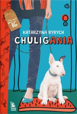 okładka Chuliganiaksiążka |  | Katarzyna Ryrych