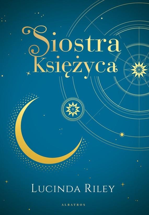 okładka Siostra księżyca. Cykl Siedem sióstr. Tom 5 (wydanie specjalne) książka |  | Lucinda Riley