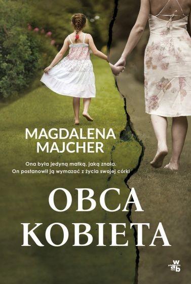 okładka Obca kobieta książka |  | Magdalena Majcher