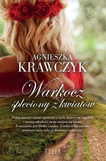 okładka Warkocz spleciony z kwiatów książka |  | Agnieszka Krawczyk