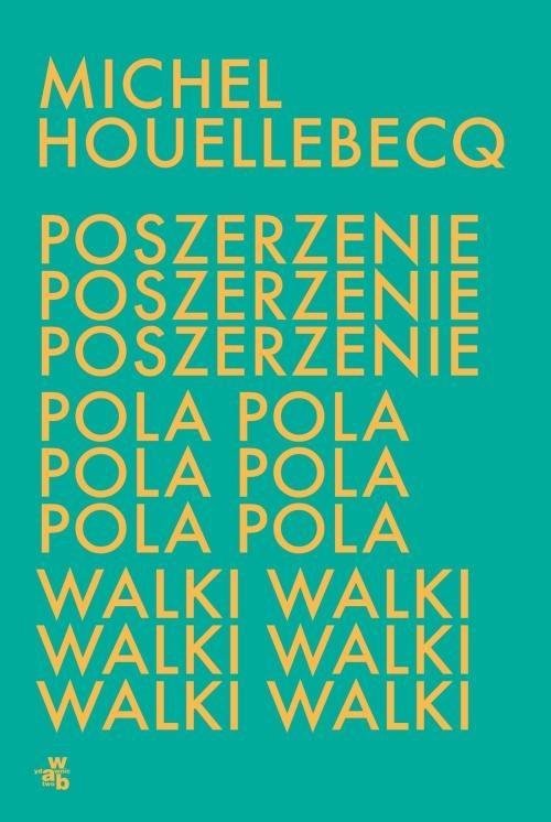 okładka Poszerzenie pola walkiksiążka |  | Michel Houellebecq