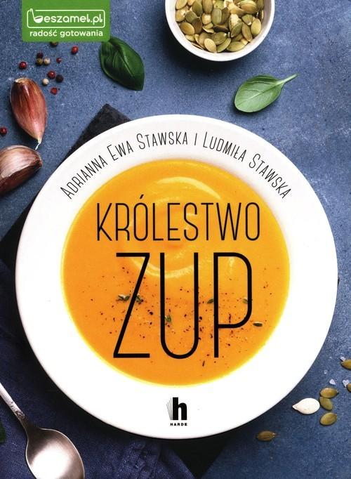 okładka Królestwo zupksiążka |  | Adrianna Ewa Stawska, Ludmiła Stawska