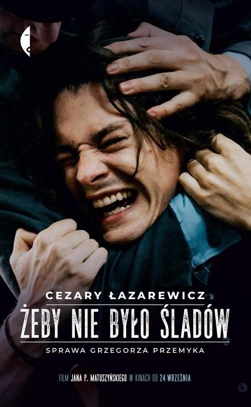 okładka Żeby nie było śladów Sprawa Grzegorza Przemykaksiążka |  | Cezary Łazarewicz