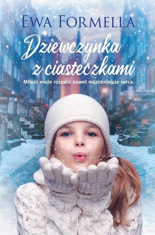 okładka Dziewczynka z ciasteczkamiksiążka |  | Ewa Formella