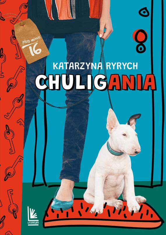 okładka Chuliganiaebook | epub, mobi | Katarzyna Ryrych