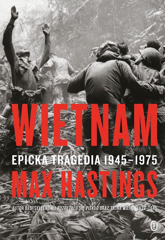 okładka Wietnam. Epicka tragedia 1945-1975ebook   epub, mobi   Max Hastings