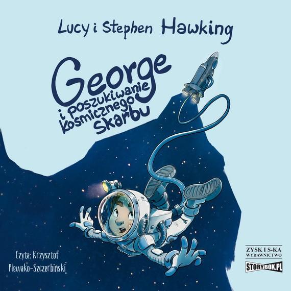 okładka George i poszukiwanie kosmicznego skarbuaudiobook | MP3 | Stephen Hawking, Lucy Hawking