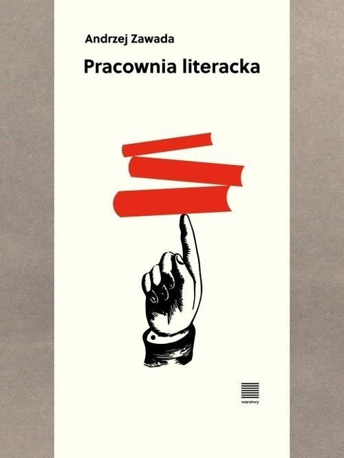 okładka Pracownia literackaksiążka      Andrzej Zawada