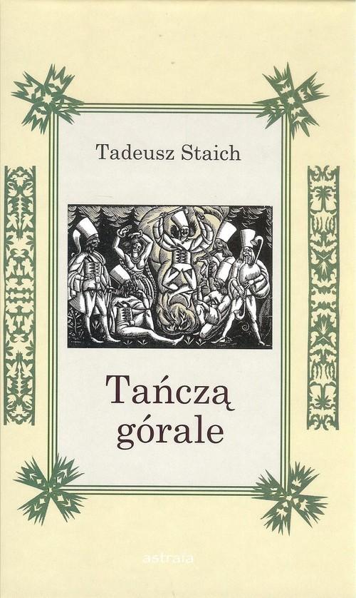 okładka Tańczą góraleksiążka      Tadeusz Staich