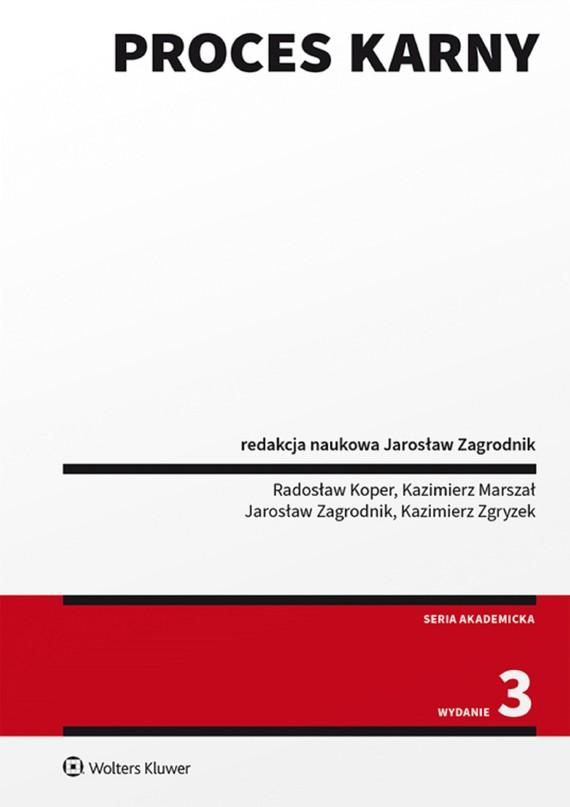 okładka Proces karny (pdf)ebook | pdf | Opracowania Zbiorowe, Redakcja naukowa: Jarosław Zagrodnik