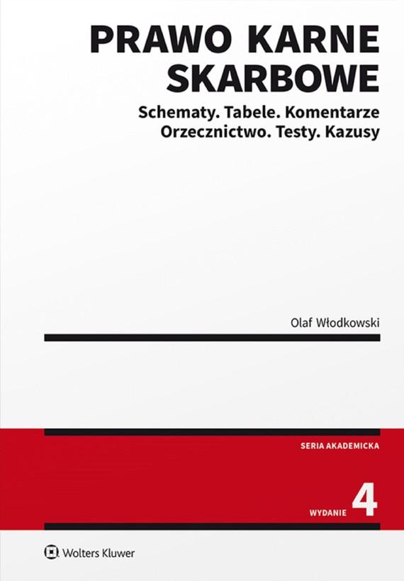 okładka Prawo karne skarbowe. Schematy. Tabele. Komentarze. Orzecznictwo. Testy. Kazusy (pdf)ebook   pdf   Olaf Włodkowski