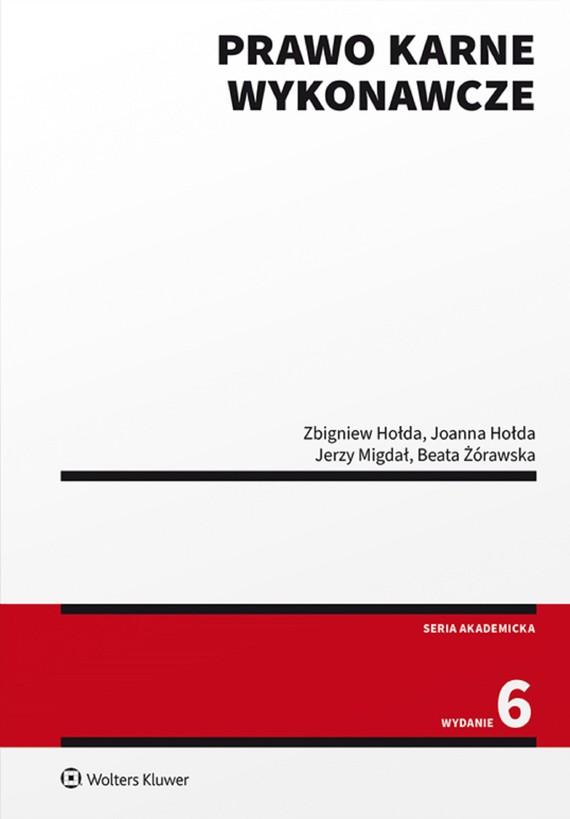 okładka Prawo karne wykonawcze (pdf)ebook | pdf | Zbigniew Hołda, Joanna Hołda, Jerzy Migdał, Beata Żórawska