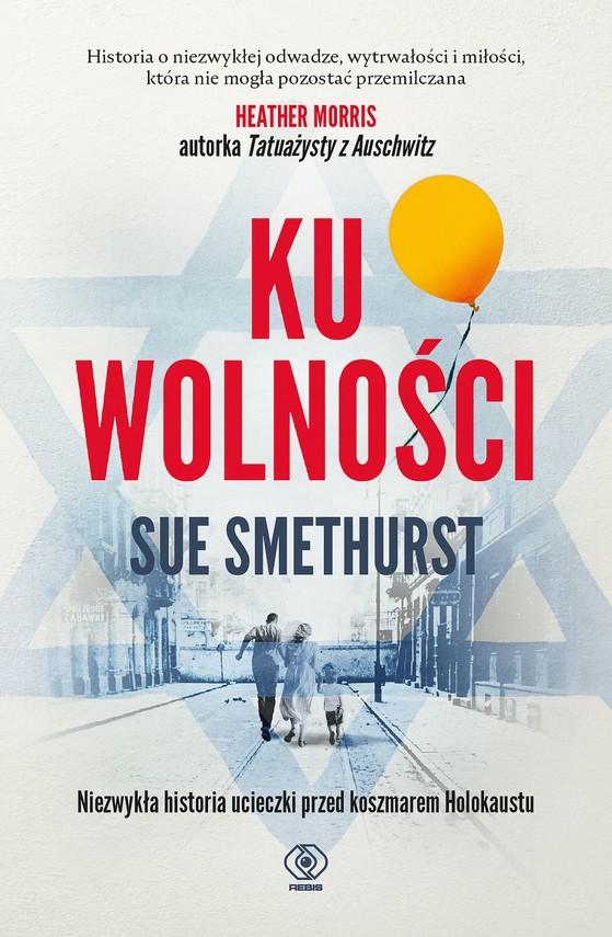 okładka Ku wolnościebook | epub, mobi | Smethurst Sue