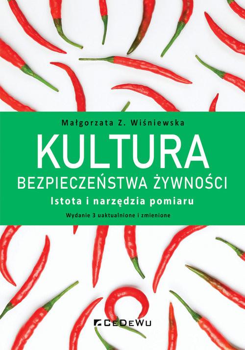 okładka Kultura bezpieczeństwa żywności Istota i narzędzia pomiaruksiążka |  | Wiśniewska MałgorzataZ.