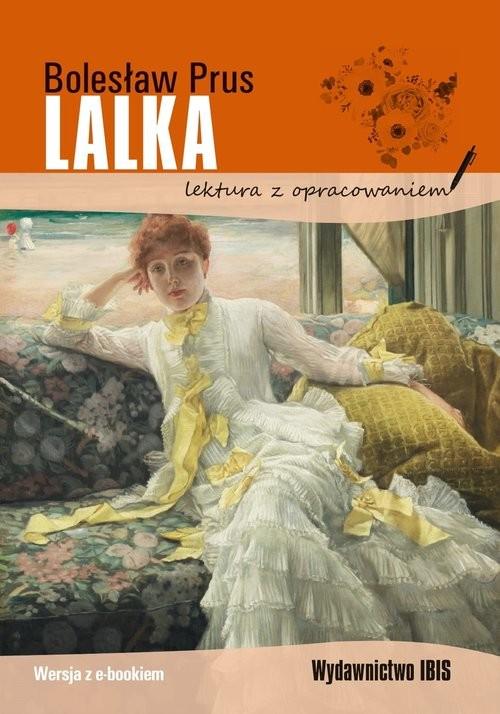 okładka Lalka Lektura z opracowaniemksiążka      Bolesław Prus