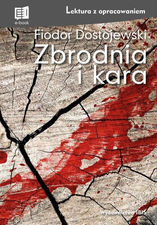 okładka Zbrodnia i kara Lektura z opracowaniemksiążka |  | Fiodor Dostojewski