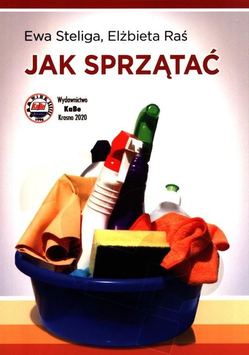 okładka Jak sprzątaćksiążka |  | Steliga Ewa, Raś Elżbieta