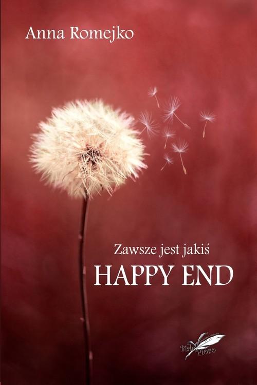 okładka Zawsze jest jakiś Happy Endksiążka |  | Anna Romejko