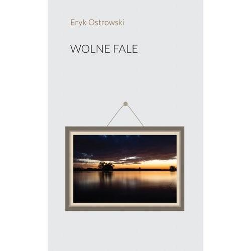 okładka Wolne Faleksiążka |  | Eryk Ostrowski