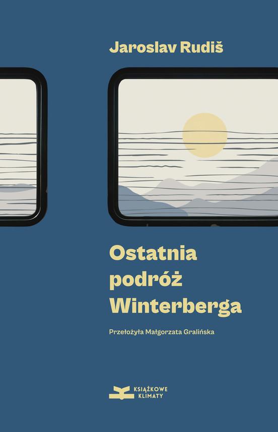 okładka Ostatnia podróż Winterbergaebook   epub, mobi   Jaroslav Rudiš