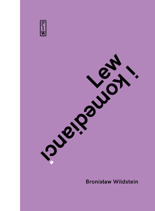 okładka Lew i komedianci książka      Bronisław Wildstein