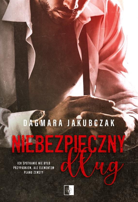 okładka Niebezpieczny długebook   epub, mobi   Dagmara Jakubczak