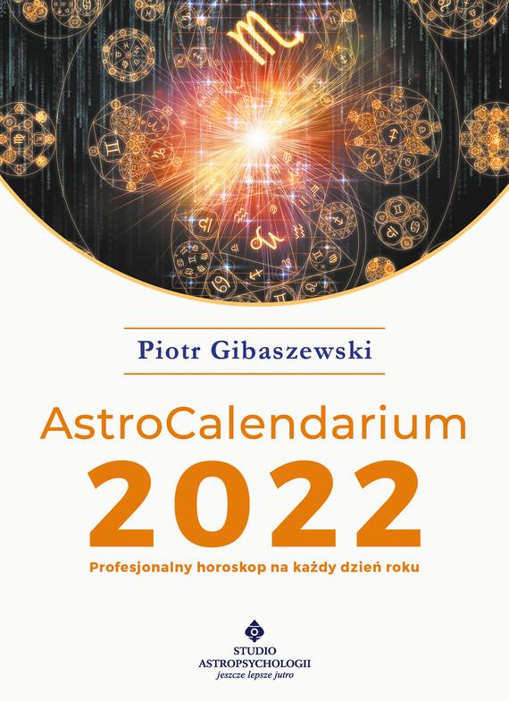 okładka AstroCalendarium 2022ebook | pdf | Piotr Gibaszewski