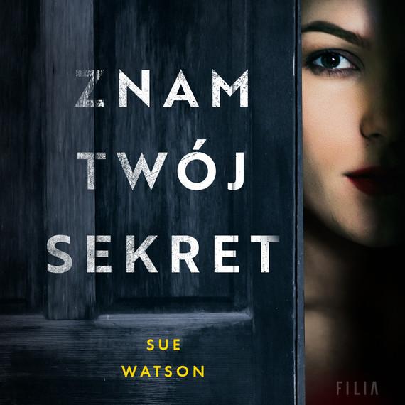okładka Znam twój sekretaudiobook | MP3 | Sue Watson