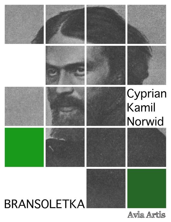 okładka Bransoletkaebook | epub, mobi | Cyprian Kamil Norwid
